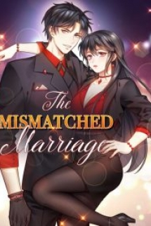 The Mismatched Marriage