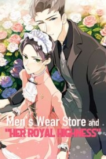 """Men's Wear Store and """"Her Royal Highness"""""""